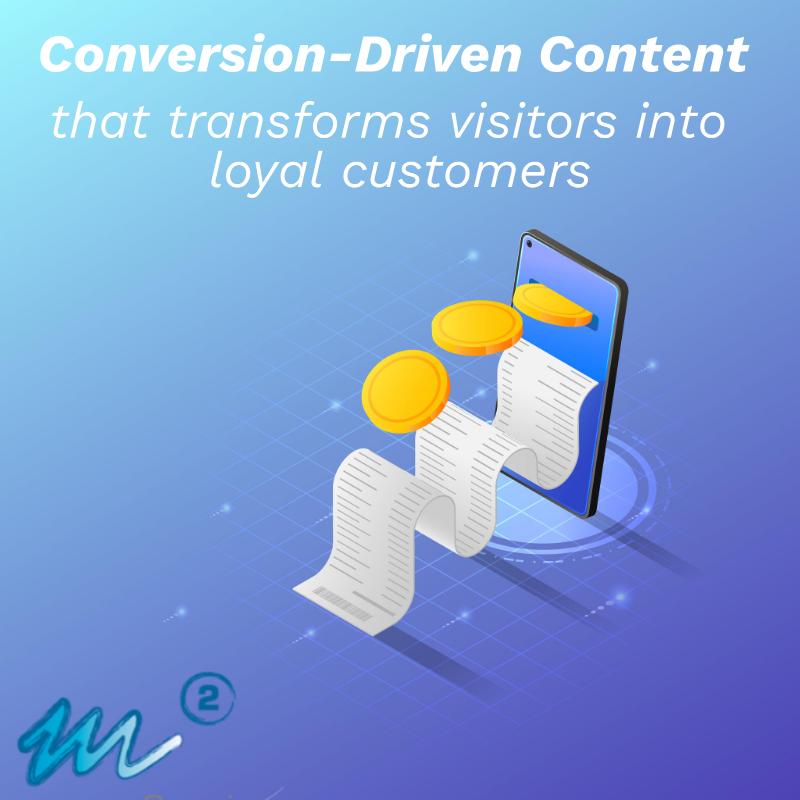 m2 Conversion Driven Content